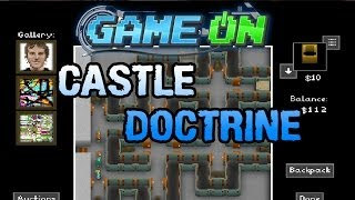 GAME ON!: Castle Doctrine (Alpha)