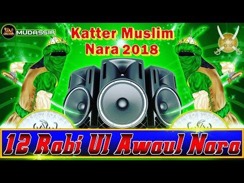 12 Rabi Ul Awal Special Nara 2018 || Vol.2 || Barawafat Dialogue Mix Nara || Dj Mudassir