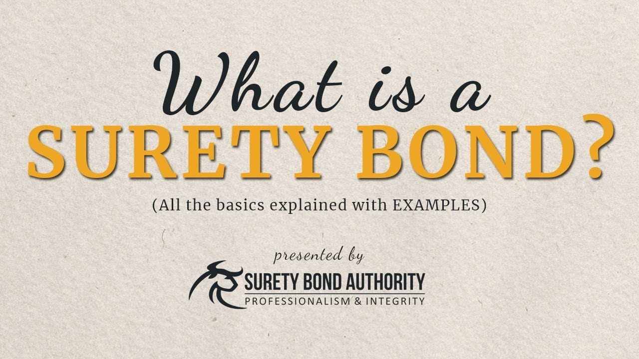 What Are Surety Bonds Explained With Examples Youtube