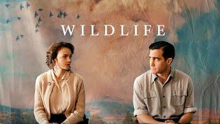 WILDLIFE - UNE SAISON ARDENTE - Bande annonce VOST