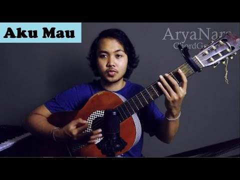 Chord Gampang (Aku Mau - Once) by Arya Nara (Tutorial)
