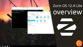 Zorin OS 12 4 Lite overview   Streamlined to run fast on old and low-spec computers