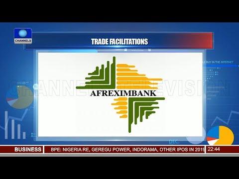 Afreximbank Seals $100m Deal With CDC Group 10/11/18 Pt.3 |News@10|