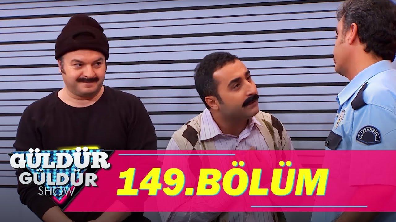 Güldür Güldür Show 149.Bölüm (Tek Parça Full HD)