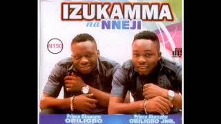 Umu Obiligbo - Izukamma Na Nneji - Igbo Music