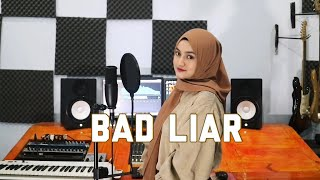 Download lagu Bad liar - Imagine Dragons Cover By Eltasya Natasha