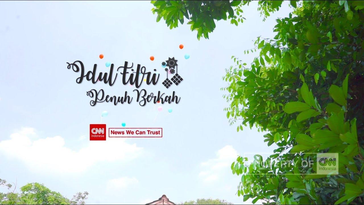 Selamat Idul Fitri 2019 Dari CNN Indonesia