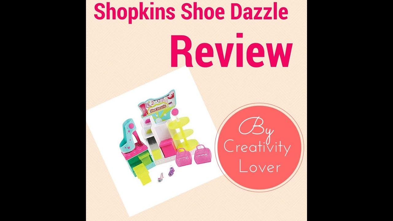 Shopkins Shoe Dazzle Review
