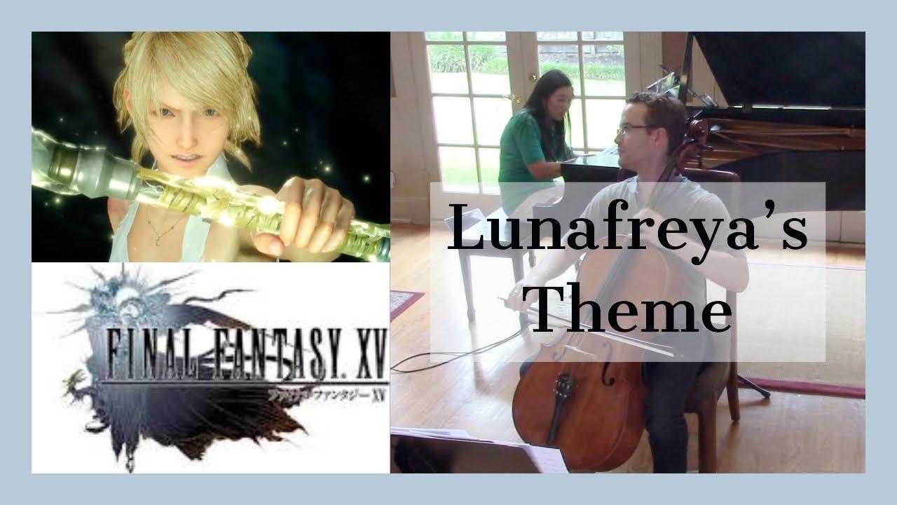Final Fantasy XV - Luna's Theme Cello and Piano