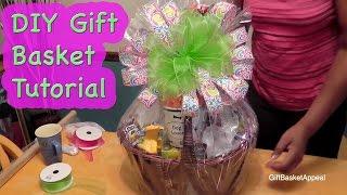 Diy Gift Basket Tutorial - Giftbasketappeal
