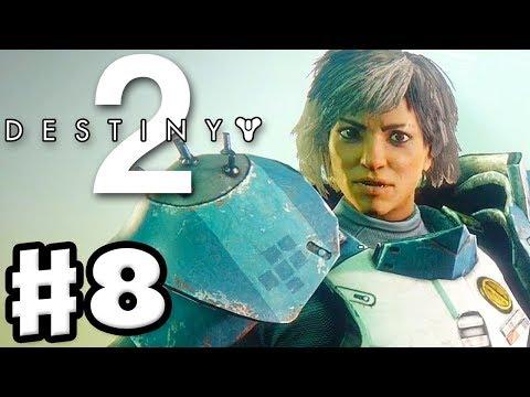Destiny 2 - Gameplay Walkthrough Part 8 - Sloane and Titan Adventures! (PS4 Pro)