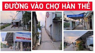 Khám phá đường vào chợ Hàn Thẻ ( Lộc Hòa, Long Hồ, Vĩnh Long ) | KPVL