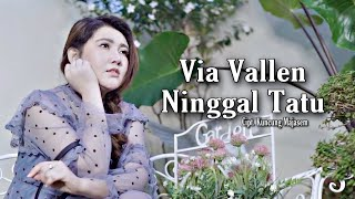 Download lagu Via Vallen - Ninggal Tatu ( Official )