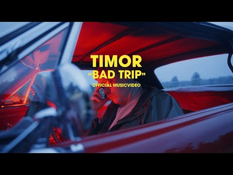 Timor - Bad Trip (Official Music Video) (Prod. by Timor)