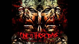 ONE OF THESE DAYS - Twist The Knife (EP)