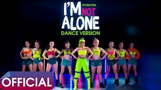 Dance Version   I'm Not Alone (Tôi Không Cô Đơn) - Đỗ Quyên