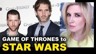 Star Wars from Game of Thrones' David Benioff & DB Weiss