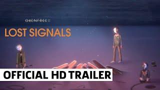Oxenfree II: Lost Signals - Announcement Trailer