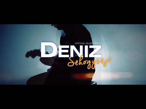 DENIZ - SEHOGYSEJÓ [OFFICIAL MUSIC VIDEO]