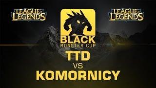 TTD vs. komornicy - Ro16 - BMC Spring Finals  - League of Legends