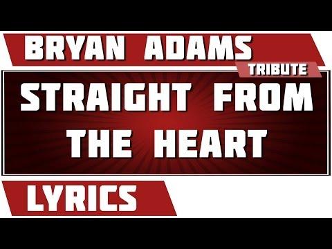 Straight From The Heart - Bryan Adams tribute - Lyrics