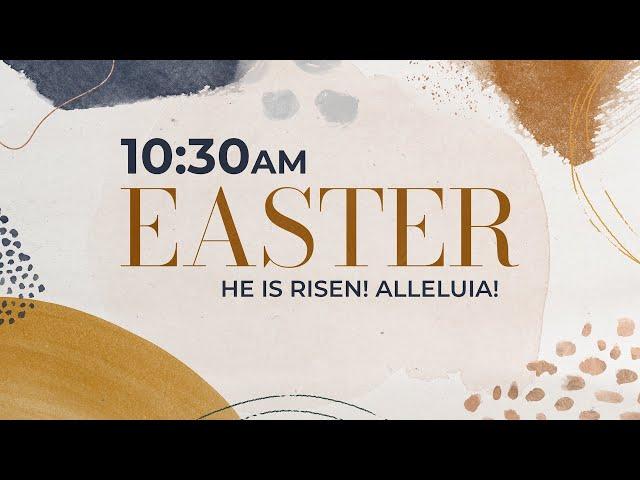 Easter Sunday Worship 10:30am