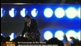Gravação do DVD de Paulinho Reis em Conceição do Rio Verde