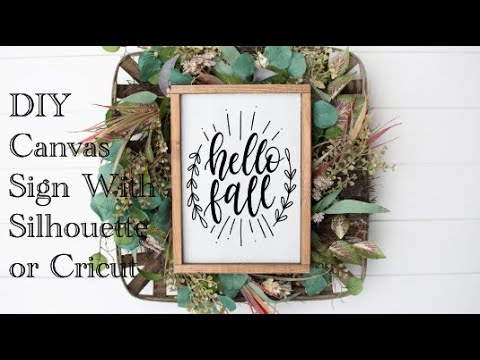 DIY Canvas Sign With Silhouette or Cricut