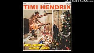 13. Timi Hendrix - Lost in Bat Country feat. Sapient, Das W