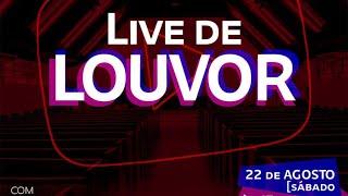 LIVE DE LOUVOR - 22/08/2020 IGREJA PRESBITERIANA DE DOURADOS