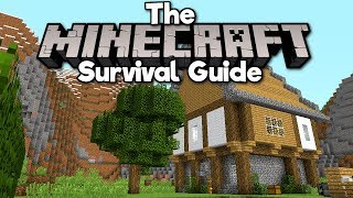 Upgrading Your Starter House! ▫ The Minecraft Survival Guide (1.13 Lets Play / Tutorial) [Part 5]