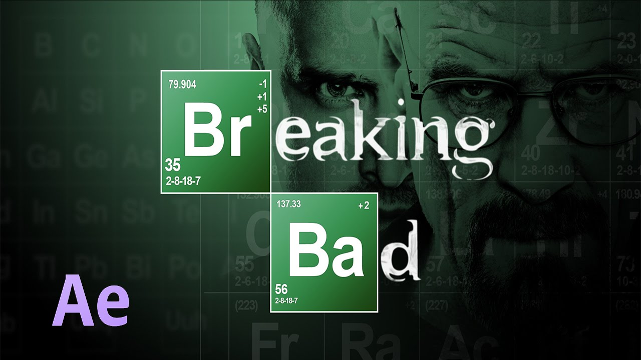como hacer el intro de breaking bad con after effects - Tabla Periodica Breaking Bad
