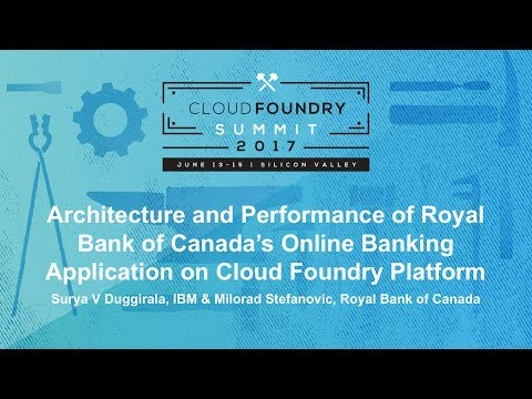 Architecture and Performance of Royal Bank of Canada's Online Banking Application