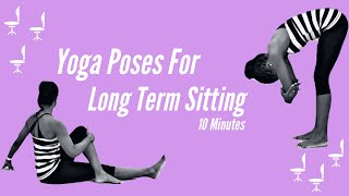 5 Yoga Poses for Sitting All Day