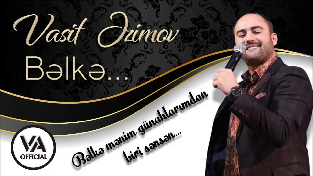 Vasif Azimov - Bəlkə (Original Official Audio)