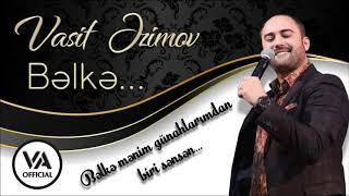 Vasif Azimov - Bəlkə (Original Audio)