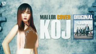 Mai Lor - Koj (Cover) [Original : The Sounders]