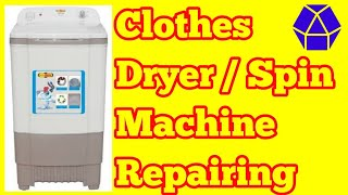 How to repair cloth spin/dryer machine || Repairing spin machine || Repairing dryer machine