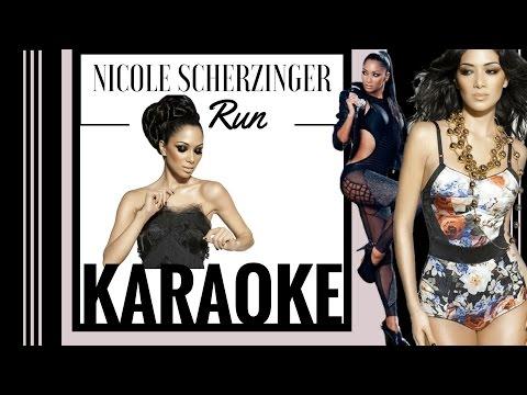 Nicole Sherzinger - Run (Karaoke Version)