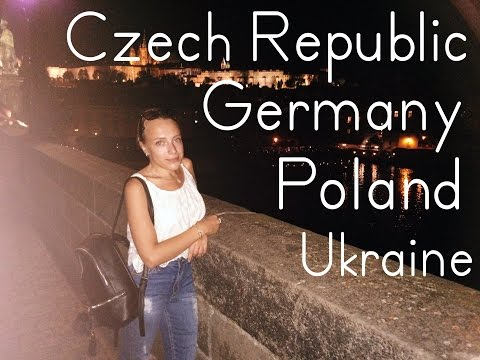 TRAVEL ✈ Ukraine | Poland | Germany | Czech Republic