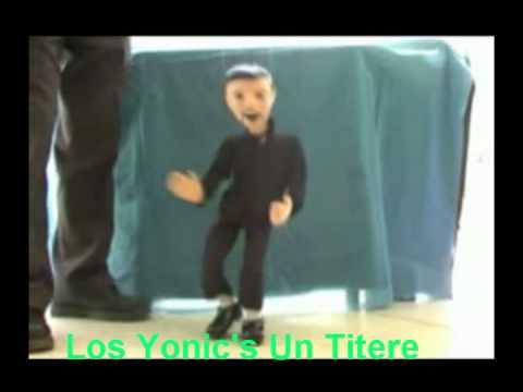 Los Yonic's Un Titere