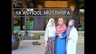 Download lagu Ya Asyiqol Mustofa COVER by RAIHANAH VOICE