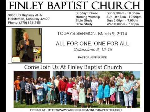 Finley Baptist Church - Henderson, KY - Sermon 2014-03-09