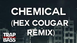 KRANE - Chemical (feat. Ahsha &amp Lemay) (Hex Cougar Remix)