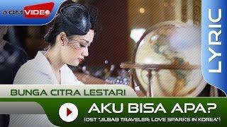 Download Bunga Citra Lestari - Aku Bisa Apa? (OST. Jilbab Traveler) | Official Lyric Video