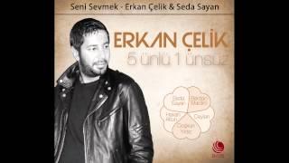Download Seni Sevmek - Erkan Çelik & Seda Sayan (YENİ) MP3 song and Music Video