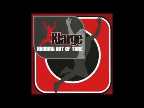 X-Large - Running Out Of Time (Full Album - 2001)