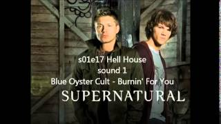 Supernatural 01x17 Hell House  Blue Oyster Cult -  Burnin
