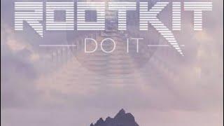 Rootkit - Do It