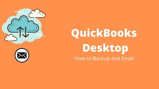 How to backup a QuickBooks file and Email it ?